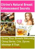 Citrine's Natural Breast Enhancement Secrets