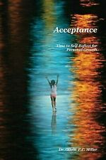 Acceptance: : Time to Self-Reflect for Personal Growth by Olivia Miller...