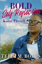 Bold Self-Reflection: Know Thyself (Paperback or Softback)