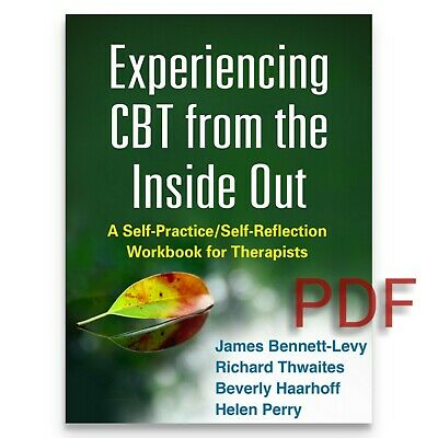 Experiencing CBT Inside Out Self Reflection Workbook for Therapist PDF 2015