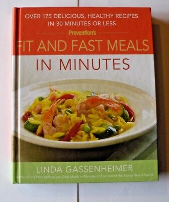 FIT AND FAST MEALS IN MINUTES : Over 175 Delicious, Healthy Recipes-hardcover