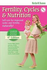 Fertility, Cycles and Nutrition : Self-Care for Improved Cycles and...