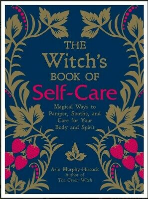 The Witch's Book of Self-Care by Arin Murphy-Hiscock[P-D-F] Fast Delivery