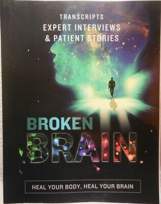 Broken Brain: Transcripts Expert Interviews..... Mark Hyman MD (2017 Paperback)