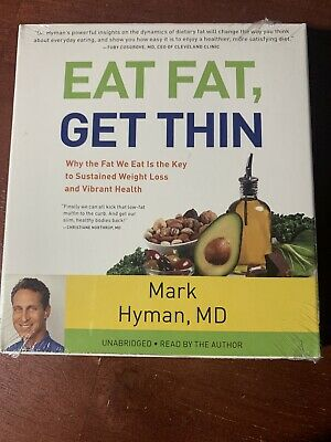 Eat Fat, Get Thin: Mark Hyman,MD Brand New Sealed