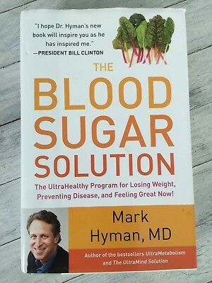 The Blood Sugar Solution By Mark Hyman MD 2012 Hardcover